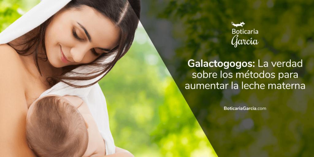 Galactogogos: remedios caseros para aumentar la leche materna